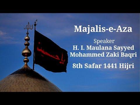#7 [Emotional Intelligence] H. I. Maulana Sayyed Mohammed Zaki Baqri - Safar 1441 AH