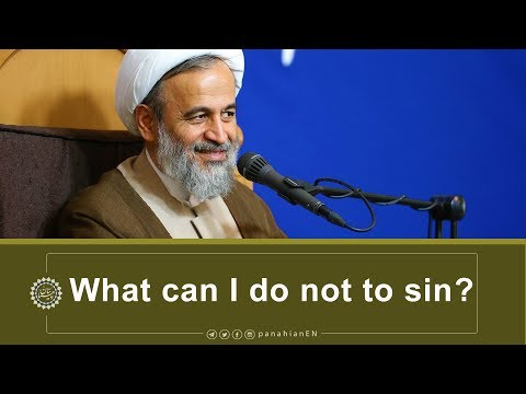 [Clip] What can I do not to sin | Agha AliReza Panahian Nov.02, 2019 Farsi Sub English