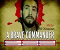 A Brave Commander | Martyr Ali Chitsaziaan | English