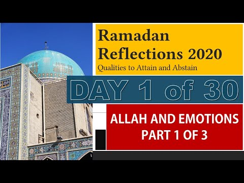 Allah and Emotions – Part 1 of 3 [RR1-2020] - English