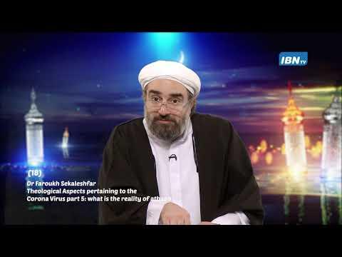 [18 Lecture] Dr. Faroukh Sekaleshfar  HOLY RAMADHAN 1441/2020 English