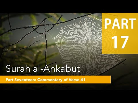 The Parable of the Spider [17] - Verse 40-44 - Tafsir - English