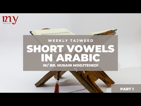 [BASICS OF RECITATION PART 01] Br. Husain Modjtehedi  | MY Weekly Tajweed English