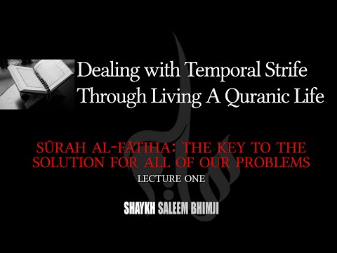 [02] Surah al-Fatiha - The Key to the Solution for All of Our Problems - Muharram 2020 - English