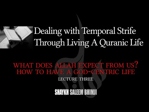 What Does Allah Expect From Us? How to have a God-Centric Life - 03 - Muharram 2020 | English