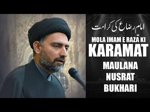 Mola Imam e Raza Ki Karamat | Maulana Nusrat Bukhari 2020 | Shahadat e Mola Imam e Raza | Urdu