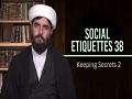 Social Etiquettes 38   Keeping Secrets 2   Farsi Sub English