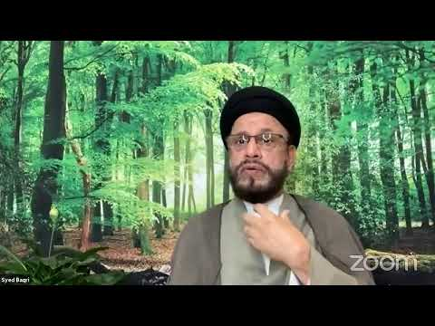 [Lecture Tenth] Revival احیا By Syed Muhammad Zaki Baqri - Urdu
