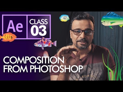 Composition from Photoshop in After Effects Class 3  - Urdu Hindi