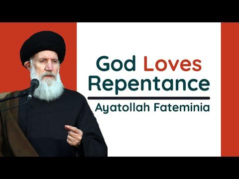 God Loves Repentance   Ayatollah Fateminia   Farsi sub English