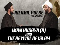 Imam Husayn (A) & The Revival of Islam | IP Talk Show | English