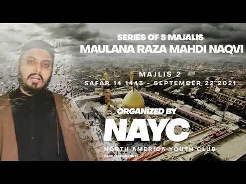 Majlis 02 | Topic: Knowledge and Wisdom | Maulana Raza Mahdi Naqvi | Sept. 22, 2021 | English