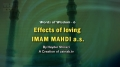 Effects of Loving Imam Mahdi (a.s) - English