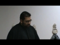 From Ashoor to Zuhoor speech 7 - Muharram 1431 - Syed Asad Jafri - English