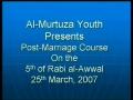 Seminar on Post Marriage 25 March 2007 - Moulana Zaki Baqri - Part 1 - Urdu