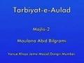 Tarbiyat-e-Aulad | Maulana Abid Bilgrami | Urdu-Majlis 2 of 5