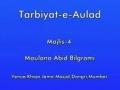 Tarbiyat-e-Aulad | Maulana Abid Bilgrami | Urdu - Majlis 4 of 5
