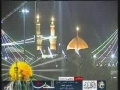 4th Shaban 1431 - Jul 16 2010 - Shrine of Hazrat Abbas (a.s) - Arabic