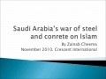 Destruction of Holy Sites - Saudi War of Steel and Concrete on Islam - Crescent Int. - November 2010 - English
