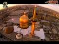 Documentary on Shrine of Emam Ridha AS - Mashad documenraty on IRIB 2- Farsi
