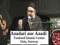 AMZ - Muharram 1432 - Deendari aur Azadi - Oslo, Norway - Majlis 5 [URDU]