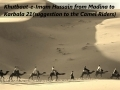Khutbaat-e-Imam Hussain (a.s) from Madina to Karbala 21 (suggestion to the Camel Riders) - Urdu