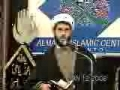 [04] Lessons From Karbala - H.I. Sh. Hamza Sodagar - Majlis 2008 - English