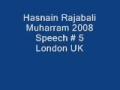 Hasnain Rajabali Muharram UK 2008 Night 5 - English