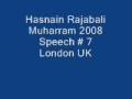 Hasnain Rajabali Muharram UK 2008 Night 7 - English