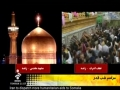 Aamal e Shabe Qadr - LIVE from Haram of Mashaad and Najaf 21 Mahe Ramadhan 1432 - Arabic