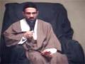 [2] Maulana Hasan Mujtaba Rizvi - Purpose of Life 2nd Muharram 1433 - English