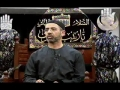 [02] Freeing the Butterfly Within - Introduction to Fitra and Tabiah - Br. Khalil Jaffer - Muharrum 2011 - English