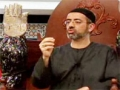 [13] Freeing the Butterfly Within - Introduction to Fitra and Tabiah - Br. Khalil Jaffer - Muharrum 2011 - English