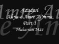Azadari- Ahya-e-Amre-Aimma - Muharram 1429 - Ladies Majlis 1 - Urdu