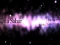 Dua Sahar - Aba Thar Halawaji - Arabic sub English