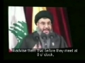 Sayyed Nasrallah Advises Zionist Officials Before They Go To War - 12 July 2006 - Arabic Sub English