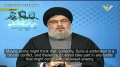 [CLIP] Nasrallah: The Resistance is Fully Equipped, Everything that We Need is Already in Lebanon - Arabic sub English