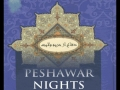 [Audio] Peshawar Nights - Part 16 - English