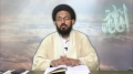 [سخن عشق] Sharhe Munajate Shabaniya - H.I Sadiq Taqvi - Part 4 - Urdu
