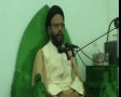 [11][Ramadhan 1434] H.I. Zaki Baqeri - Quran and clash of civilizations - 20 July 2013 - Urdu