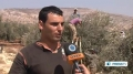 [01 Oct 2013] Palestinian farmers say kidnapped by israeli settlers in Nablus - English