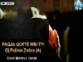 Paqja qoftë mbi ty Fatime Zehra - Mahmud Kerimi - Farsi sub Albanian