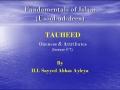 [abbasayleya.org] Usool-ud-deen - TAUHEED 7 - Oneness and Attributes - English