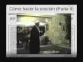Cómo hacer la oración (Parte II) - Spanish