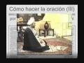 Cómo hacer la oración (Parte III) - Spanish