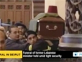 [29 Dec 2013] Funeral of former Lebanese minister held amid tight security - English