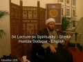 04 Lecture on Spirituality - Sheikh Hamza Sodagar - English