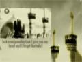 [Latmiya] The Heart Aches For You O\' Husayn! - Abdul Reza Helali - Farsi Sub English