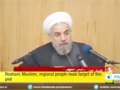 [10 Dec 2014] Rouhani: Muslims, regional people main target of this plot - English