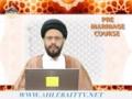[03] Pre-Marriage Course - Molana Syed Zaki Baqri - Urdu & English